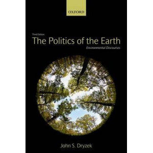 Politics of the Earth: Environmental Discourses