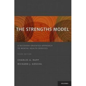 Strengths Model: A Recovery-Oriented Approach to Mental Health Services 3E