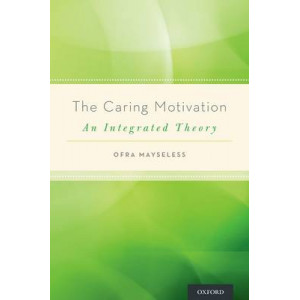 Caring Motivation: An Integrated Theory