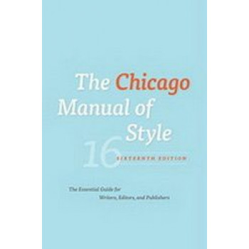 Chicago Manual of Style: 16th Edition 2010