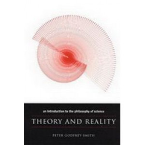 Theory & Reality: An Introduction to the Philosophy of Science