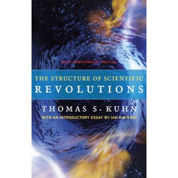 Structure of Scientific Revolutions (50th Anniversary Edition)