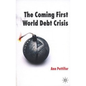 Coming First World Debt Crisis, The
