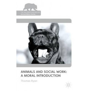 Animals and Social Work: A Moral Introduction