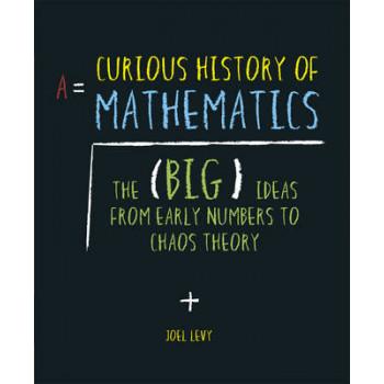 Curious History of Mathematics