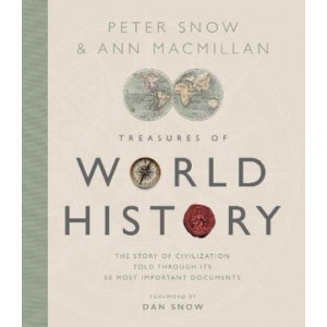 Treasures of World History:  Story Of Civilization in 50 Documents