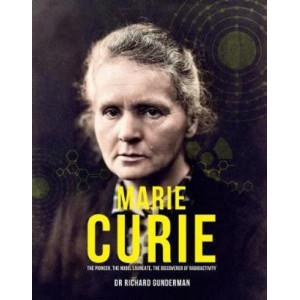 Marie Curie: The Pioneer, The Nobel Laureate