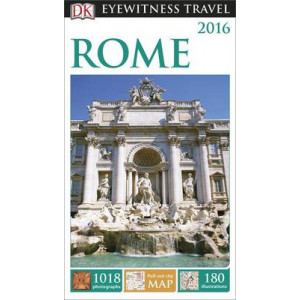 2015 Rome: Dk Eyewitness Travel Guide