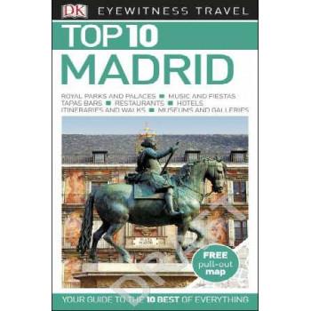 2016 Madrid: Eyewitness Top 10 Travel Guide