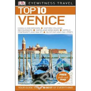 2016 Venice: Eyewitness Top 10 Travel Guide