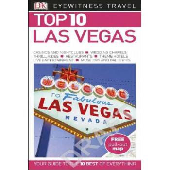 2016 Las Vegas: Eyewitness Top 10 Travel Guide