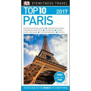 2016 Paris: Eyewitness Top 10 Travel Guide