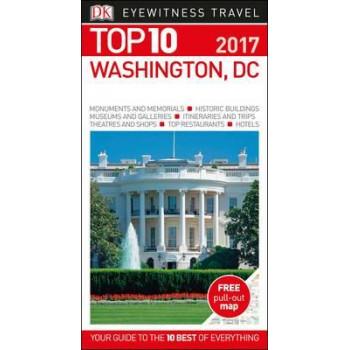 2016 Washington, DC: Eyewitness Top 10 Travel Guide