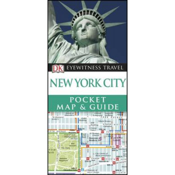 2016 DK Eyewitness Pocket Map and Guide: New York City