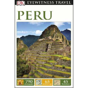 2016 Peru: Eyewitness Travel Guide