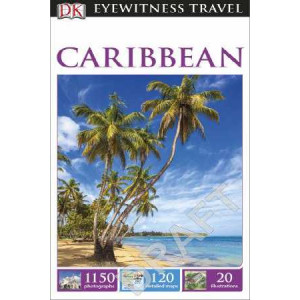 2016 Caribbean: Eyewitness Travel Guide