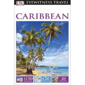 2016 Caribbean: Eyewitness Travel Guide
