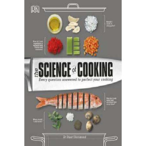 Science of Cooking: Every question answered to give you the edge