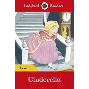 Cinderella - Ladybird Readers: Level 1
