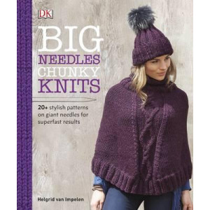 Big Needles, Chunky Knits