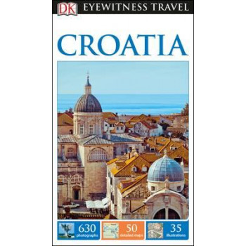 Croatia, DK Eyewitness Travel Guide
