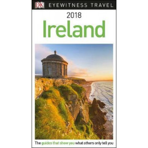 2017 Ireland: DK Eyewitness Travel Guide