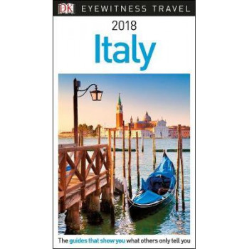 2017 Italy: DK Eyewitness Travel Guide