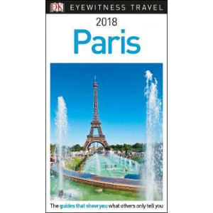 2017 Paris: DK Eyewitness Travel Guide