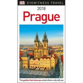 2018 Prague: DK Eyewitness Travel Guide