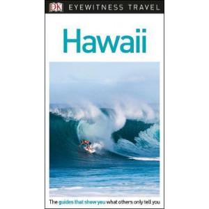Hawaii: DK Eyewitness Travel Guide