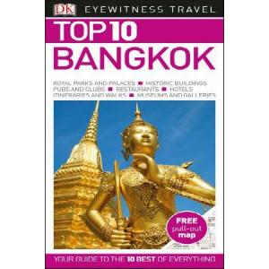 2017 Bangkok: Eyewitness Top 10 Travel Guide
