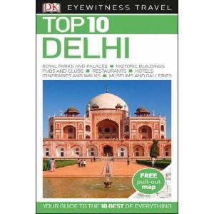 2017 Delhi: Eyewitness Top 10 Travel Guide