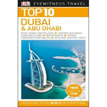 2017 Dubai: Eyewitness Top 10 Travel Guide