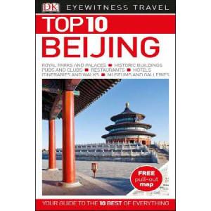 2017 Beijing: Eyewitness Top 10 Travel Guide
