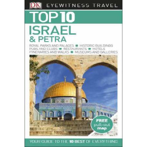 2017 Israel and Petra: Eyewitness Top 10 Travel Guide