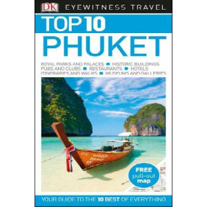 2017 Phuket: Eyewitness Top 10 Travel Guide