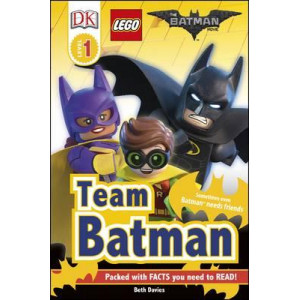 DK Reader Level 1: The LEGO Batman Movie Team Batman