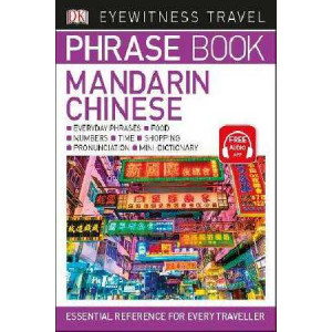 Eyewitness Travel Phrase Book Chinese: Essential Reference for Every Traveller