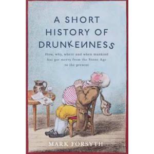 Short History of Drunkenness
