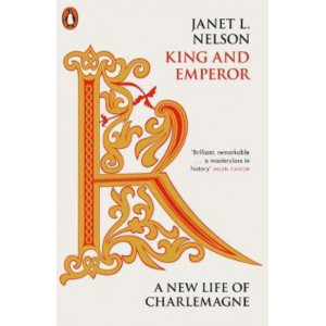 King and Emperor: New Life of Charlemagne