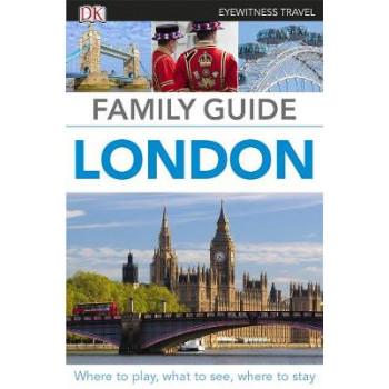 DK Eyewitness Travel Guide Family Guide London