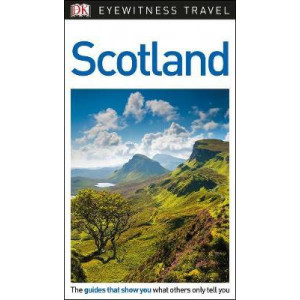 2018 Scotland DK Eyewitness Travel Guide