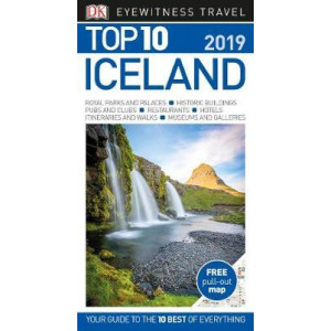 Top 10 Iceland: 2019 DK Eyewitness Travel Guide