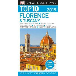 Top 10 Florence and Tuscany: 2019 DK Eyewitness Travel Guide