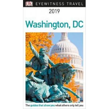 DK Eyewitness Travel Guide Washington, DC: 2019