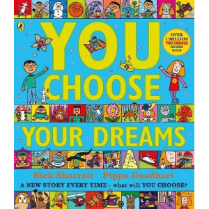 You Choose Your Dreams: Originally published as Just Imagine