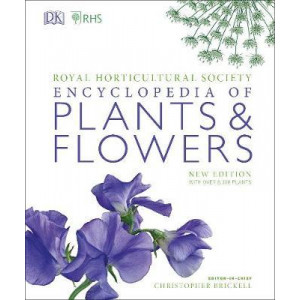 RHS Encyclopedia of Plants and Flowers (2019 editon)