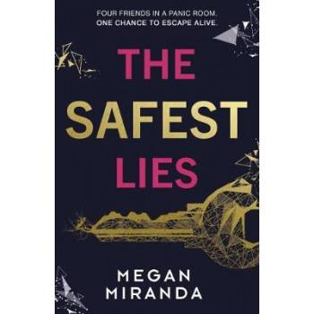 Safest Lies, The