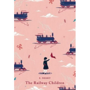 Railway Children: With an Introduction From Jacqueline Wilson