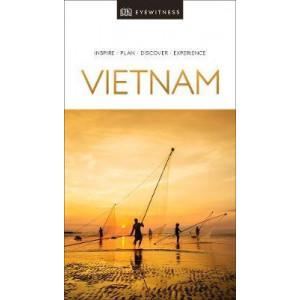 Vietnam, DK Eyewitness Travel Guide